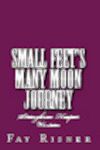 Small Feet's Many Moon Journey
