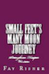 Small Feet's Many Moon Journey