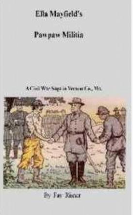Ella Mayfield's Pawpaw Militia