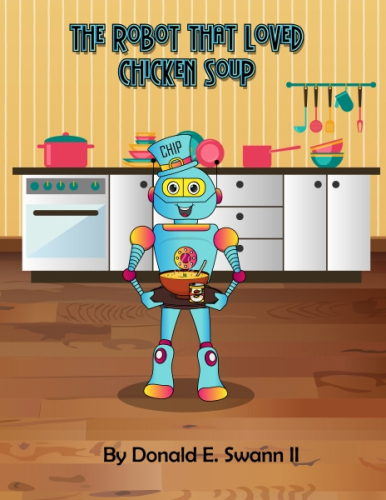 The Robot That Loved Chicken Soup