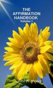 The Affirmation Handbook Vol. 1