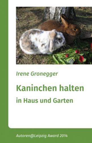 Kaninchen halten in Haus und Garten
