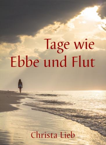 Tage wie Ebbe und Flut