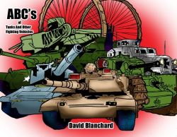ABC's of Tanks and Other Fighting Vehicles