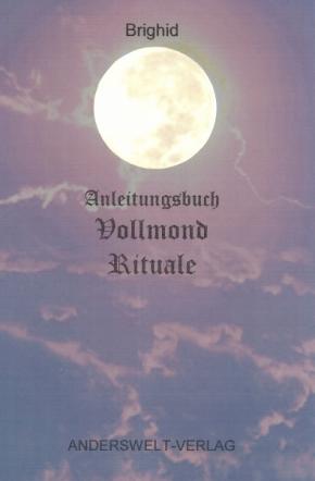 Anleitungsbuch Vollmond Rituale