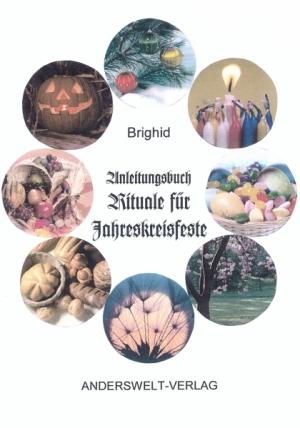 Anleitungsbuch Rituale für Jahreskreisfeste