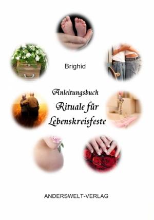 Anleitungsbuch Rituale für Lebenskreisfeste