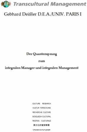 Der Quantensprung zum integralen Manager und integralen Ma