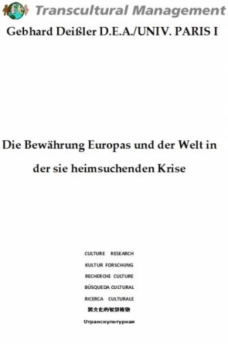 Die Bewährung Europas und der Welt in der sie heimsuchenden