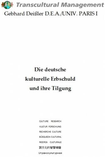 Die deutsche kulturelle Erbschuld und ihre Tilgung