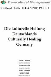 Die kulturelle Heilung Deutschlands