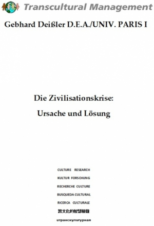 Die Zivilisationskrise: Ursache und Lösung