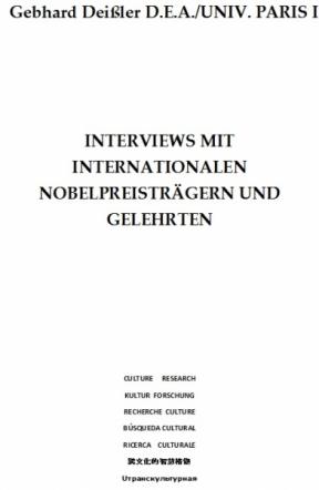 INTERVIEWS MIT INTERNAT. NOBELPREISTRÄGERN UND GELEHRTEN