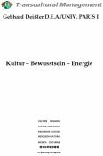 Kultur - Bewusstsein - Energie