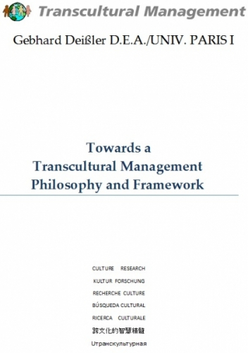 Towards a Transcultural Management Philosophy and Framework