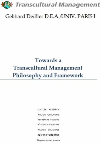 Towards a Transcultural Management Philosophy and Framework