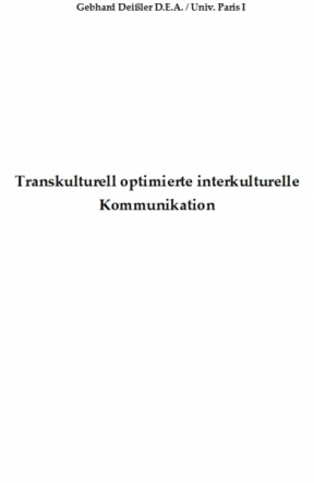 Transkulturell optimierte interkulturelle Kommunikation