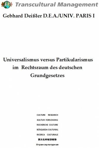 Universalismus versus Partikularismus im Rechtsraum des d