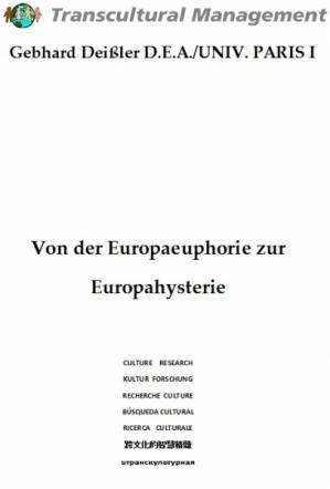 Von der Europaeuphorie zur Europahysterie