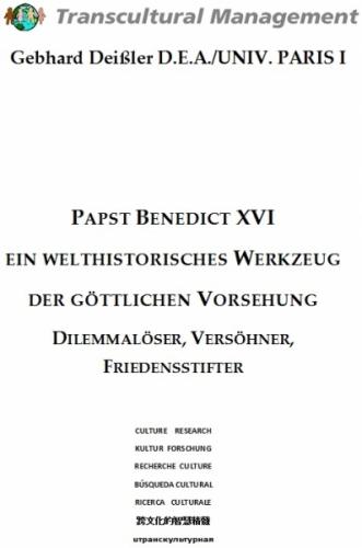PAPST BENEDICT XVI EIN WELTHISTORISCHES WERKZEUG DER GÖTTL