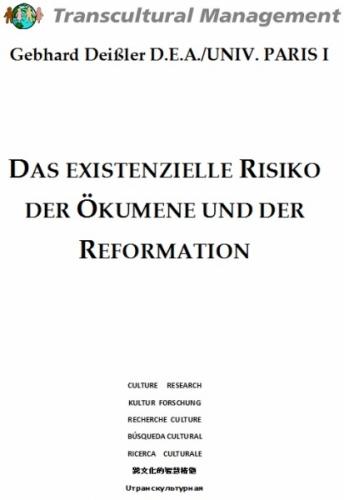 Das existenzielle Risiko der Ökumene und der Reformation