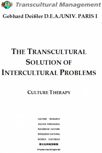 THE TRANSCULTURAL SOLUTION OF INTERCULTURAL PROBLEMS