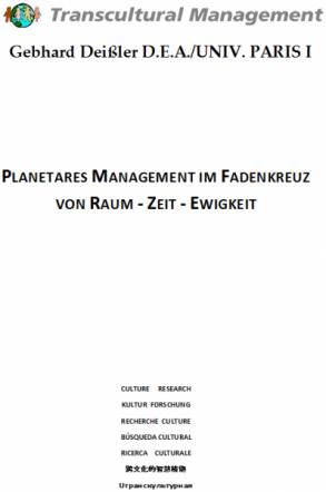 PLANETARES MANAGEMENT IM FADENKREUZ VON RAUM - ZEIT - EWIGKE