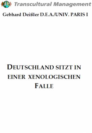 Deutschland sitzt in einer xenologischen Falle