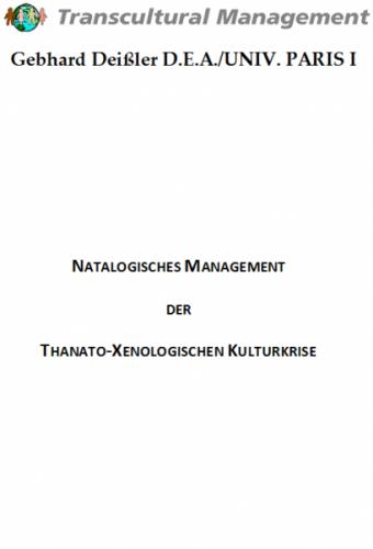 Natalogisches Management der thanato-xenologischen Krise