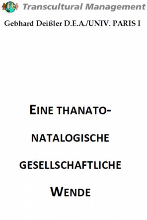 EINE THANATO-NATALOGISCHE GESELLSCHAFTLICHE WENDE