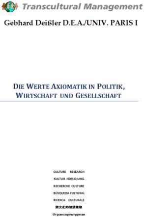 Die Werte Axiomatik in Politik, Wirtschaft u. Gesellschaft