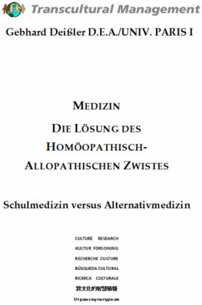 Medizin: Die Lösung des homöopathisch-allopathischen Zwistes
