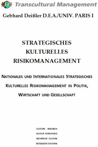 Strategisches kulturelles Risikomanagement