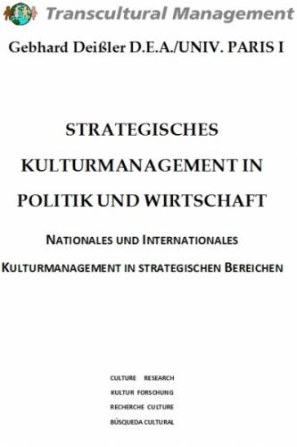 STRATEGISCHES KULTURMANAGEMENT IN POLITIK UND WIRTSCHAFT