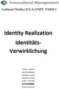 Identity Realization - Identitätsverwirklichung