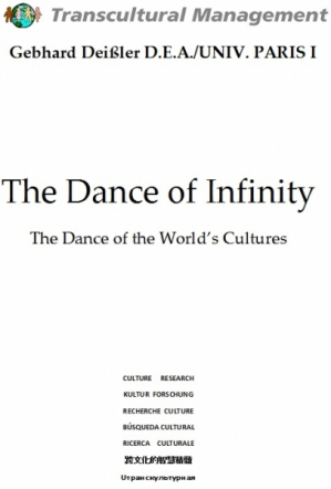 The Dance of Infinity: The Dance of the World's Cultures