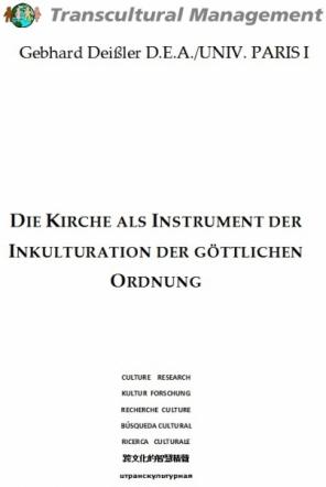 DIE KIRCHE ALS INSTRUMENT DER INKULTURATION DER GÖTTLICHEN