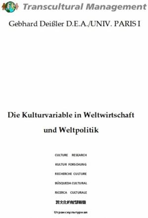 Die Kulturvariable in Weltwirtschaft und Weltpolitik