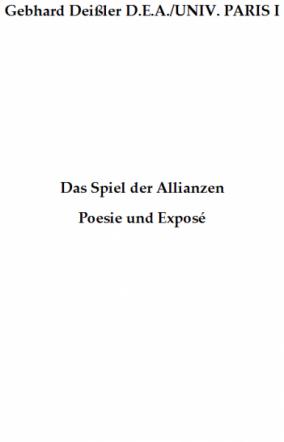 Das Spiel der Allianzen: Poesie und Exposé