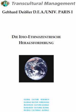 DIE IDIO-ETHNOZENTRISCHE HERAUSFORDERUNG