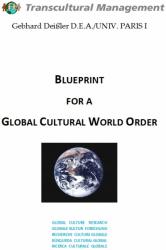 Blueprint For A Global Cultural World Order