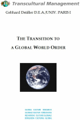The Transition to a Global World Order