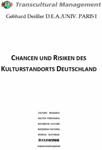 Chancen und Risiken des Kulturstandorts Deutschland