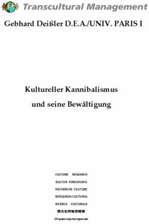 Kultureller Kannibalismus und seine Bewältigung