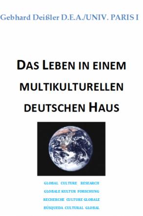 Das Leben in einem multikulturellen deutschen Haus