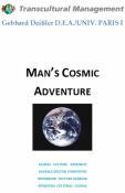 Man's Cosmic Adventure