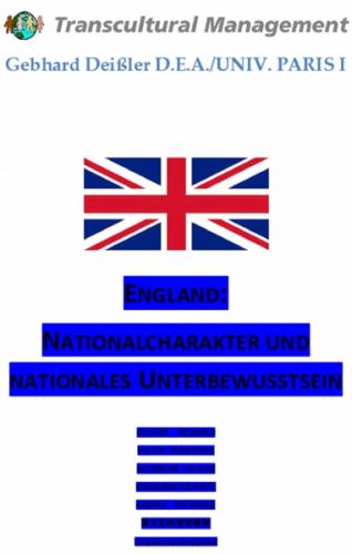 England: Nationalcharakter und nationales Unterbewusstsein