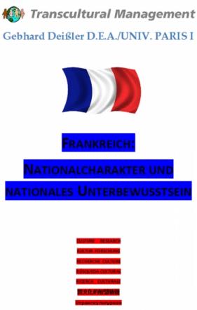 Frankreich: Nationalcharakter und nationales Unterbewusstsei