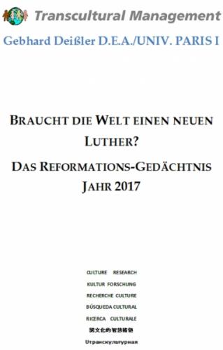 Braucht die Welt einen neuen Luther?