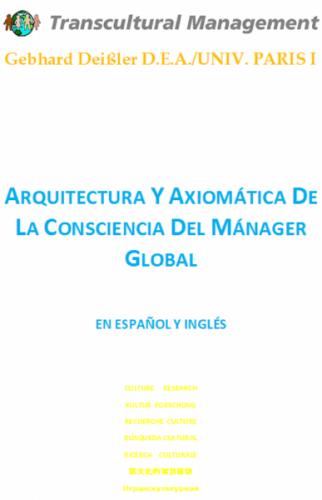 Arquitectura y Axiomática De La Consciencia Del Mánager Glob